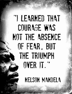 nelson mandela courage fear quote
